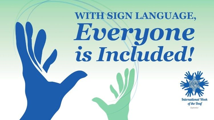 International week of the Deaf and Sign Language, September 23-30, 2018.