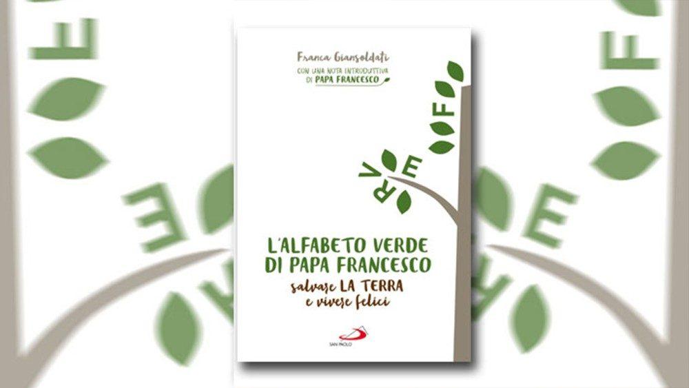 El alfabeto verde del Papa Francisco