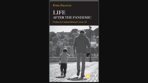 Life after the Pandemic with Pope Francis
